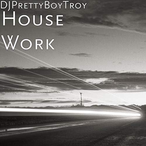 DJPrettyBoyTroy