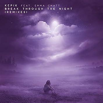Break Through The Night (Remixes)