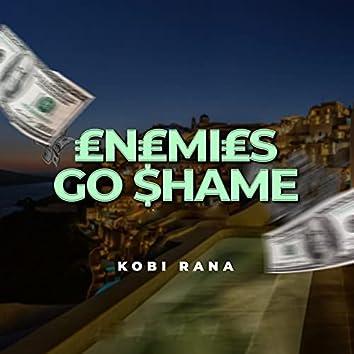 Enemies Go Shame