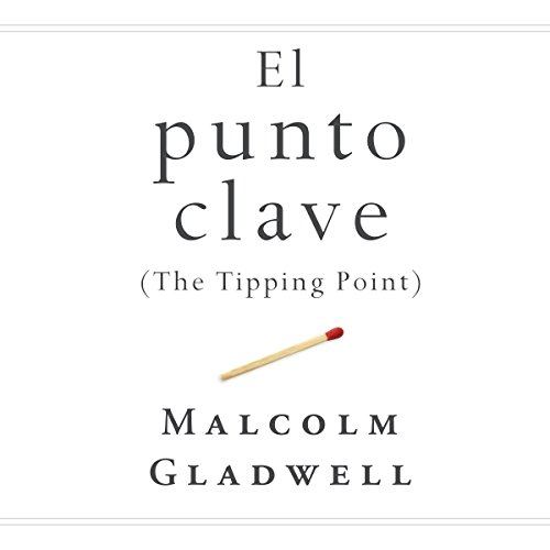 El punto clave [The Tipping Point] audiobook cover art