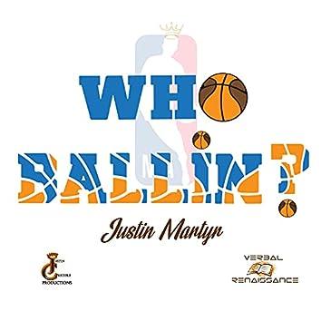 Who Ballin?