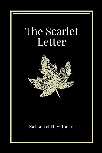 The Scarlet Letter by Nathaniel Hawthorne (English Edition)