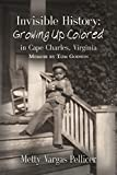 Invisible History: Growing Up Colored in Cape Charles, Virginia