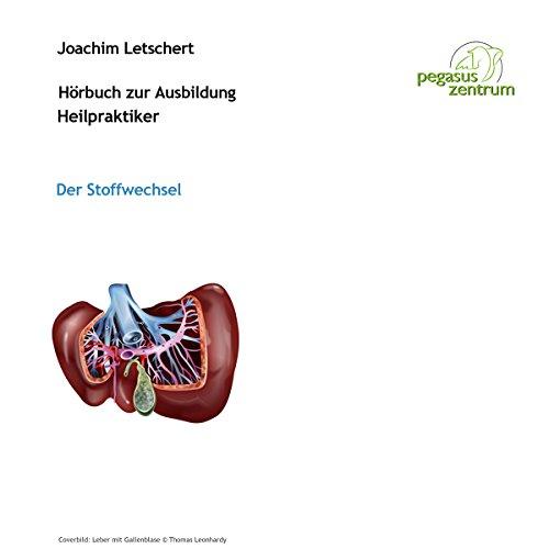 Hörbuch zur Ausbildung für Heilpraktiker: Der Stoffwechsel Titelbild