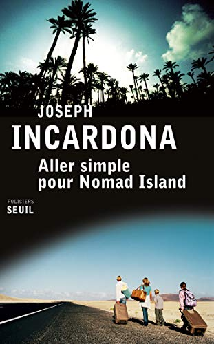 Aller simple pour Nomad Island (SEUIL POLICIERS)