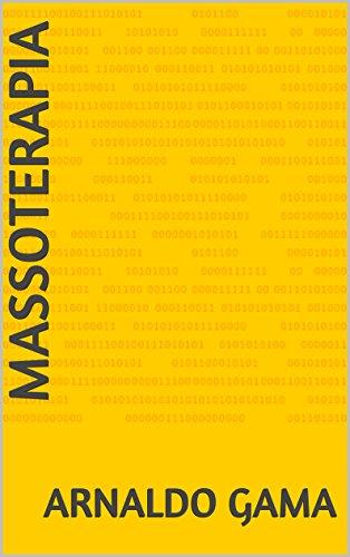MASSOTERAPIA: PASSO A PASSO (Portuguese Edition)