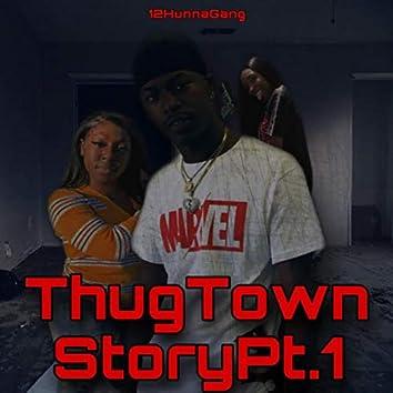 ThugTown Story Pt.1