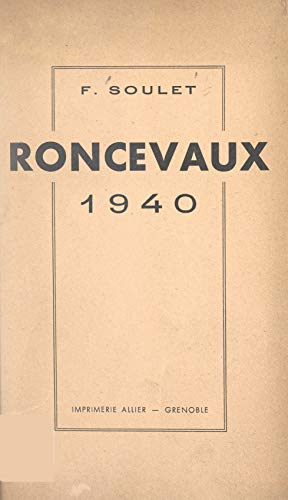 Roncevaux 1940 (French Edition)