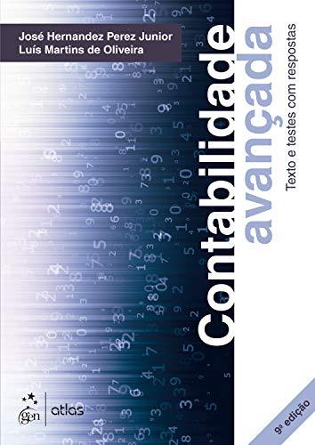 Contabilidade Avançada - Texto e Testes com Respostas