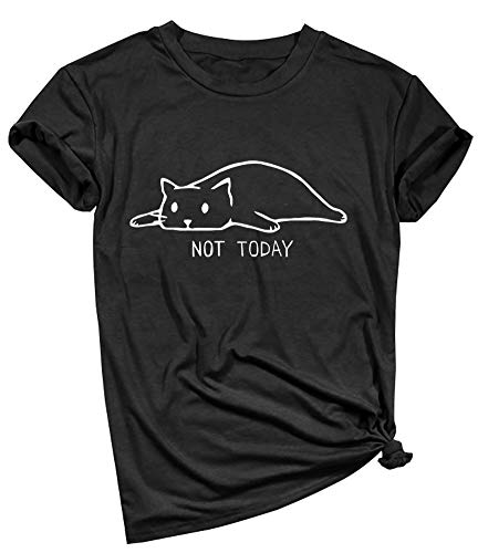YITAN Women Not Today Cat Cute Graphic Tee Shirts(Gift Ideas) Black Medium