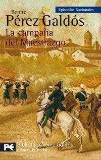 La campaña del Maestrazgo: Episodios Nacionales, 25 / Tercera serie (El libro de bolsillo - Bibliotecas de autor - Biblioteca Pérez Galdós - Episodios Nacionales)
