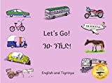 Let's Go!: How to Get Around in Ethiopia in Tigrinya and English (English Edition)