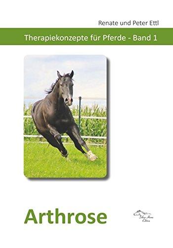 Arthrose: Therapiekonzepte für Pferde - Band 1