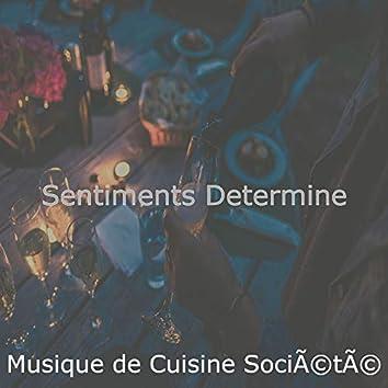Sentiments Determine