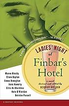 Ladies' Night at Finbar's Hotel by Dermot Bolger (2000-02-21)