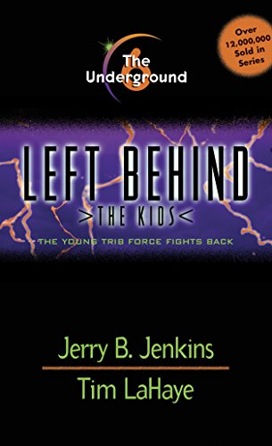 The Underground (Left Behind: The Kids Book 6) (English Edition)