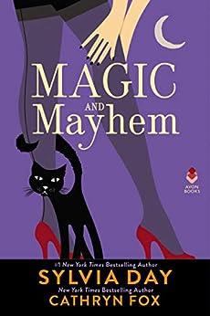 Magic and Mayhem by [Cathryn Fox, Sylvia Day]