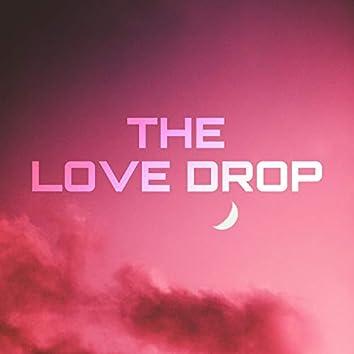 THE LOVE DROP