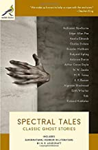 Spectral Tales: Classic Ghost Stories