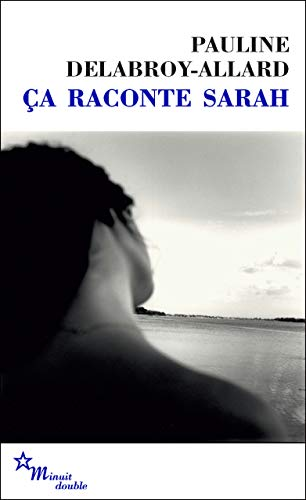 Ca raconte Sarah (Double t. 121) (French Edition) by [Pauline Delabroy-Allard]