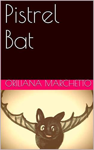 Pistrel Bat (English Edition)