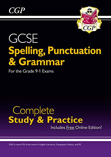 Spelling, Punctuation and Grammar for GCSE, Complete Revision & Practice (CGP GCSE English 9-1 Revision)