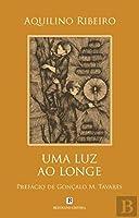 Uma Luz ao Longe (Portuguese Edition)
