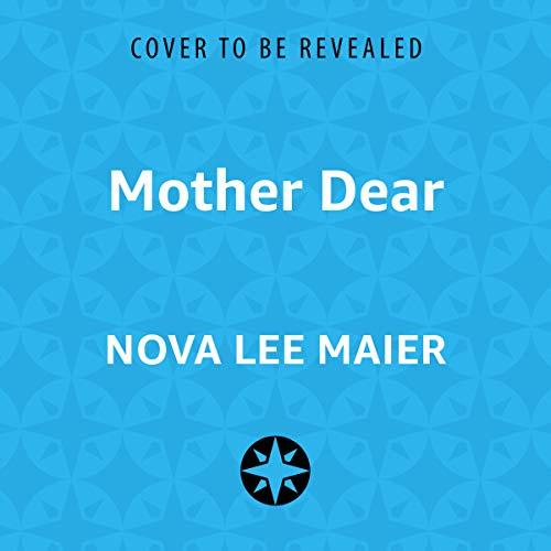 Mother Dear audiobook cover art