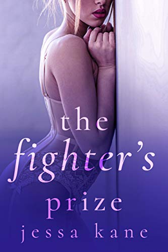 The Fighter's Prize by Jessa Kane