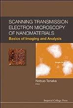 Scanning Transmission Electron Microscopy of Nanomaterials : Basics of Imaging and Analysis