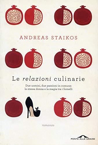 Le relazioni culinarie: Due uomini, due passioni in comune: la stessa donna e la magia tra i fornelli