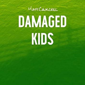 Damaged Kids