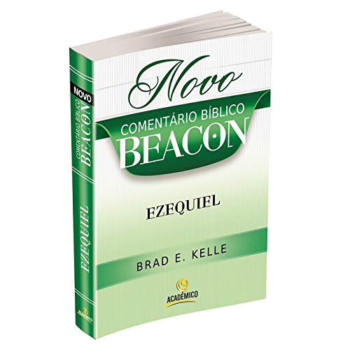 Novo Comentário Bíblico Beacon - EZEQUIEL