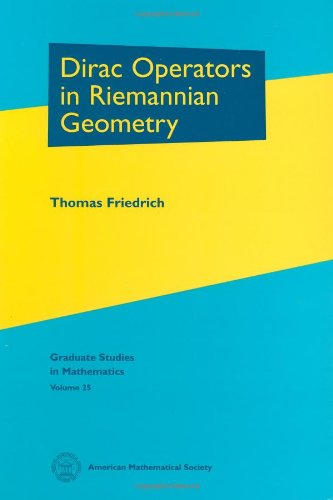 Dirac Operators in Riemannian Geometry (Graduate Studies in Mathematics)