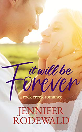 It Will Be Forever by Jennifer Rodewald ebook deal