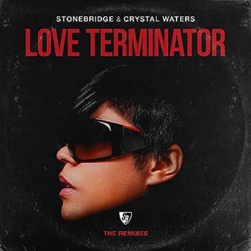 Love Terminator (The Remixes)