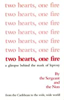 Two Hearts One Fire: A Glimpse Behind the Mask of Leprosy