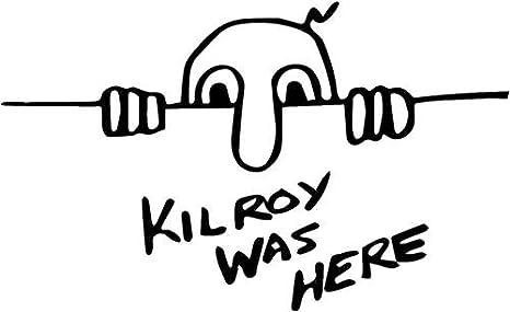 KILROY WAS HERE WWI WW2 WWII WW2 Graffiti Vinyl Decal Sticker Select Color
