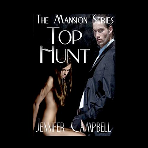 Top Hunt - An Erotic Story audiobook cover art
