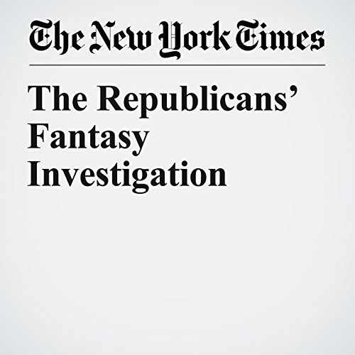 The Republicans' Fantasy Investigation copertina