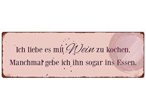 Interluxe METALLSCHILD Blechschild ICH Liebe ES MIT Wein ZU Kochen Weisheit Lebensweise Dekoration Geschenk Spruch Motivation Dekoschild
