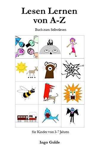 Lesen Lernen von A-Z: Buch zum Selbstlesen für Kinder von 3-7 Jahren