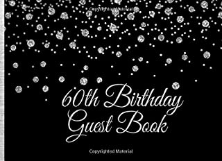 60th Birthday Guest Book: Silver on Black Birthday Party Guest Book for 60th Birthday Parties with Gift Log