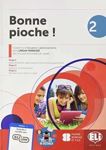 Bonne pioche! Quaderno di recupero e potenziamento della lingua francese. Per la Scuola media (Vol. 2)