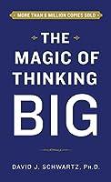 Magic of Thinking Big