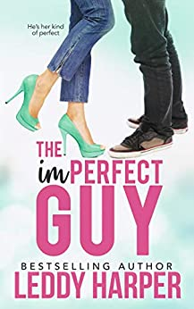 The imPERFECT Guy by [Leddy Harper]