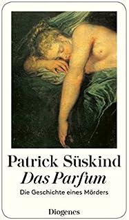 Das Parfum: Die Geschichte Eines Morders (Fiction, Poetry & Drama) (German Edition)