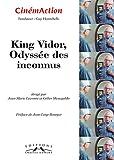 CinémAction, N° 152 - King Vidor, odyssée des inconnus