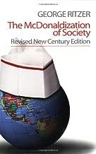 The McDonaldization of Society: Revised New Century Edition