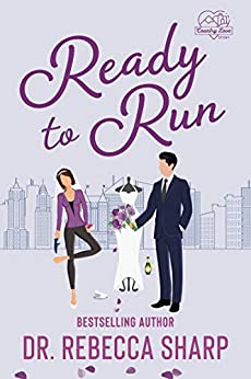 Ready to Run: A Standalone Romantic Comedy (Country Love Collection) by [Dr. Rebecca Sharp]